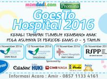 Goes To Hospital 2016, Kenali Tumbuh Kembang Si Kecil