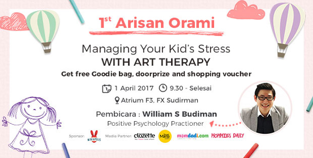 1st Arisan Orami : Managing Your Kid's Stress with Art Therapy